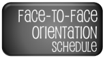 Face-to-Face Orientation Schedule